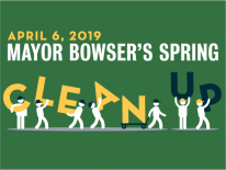 Mayor Bowser's Spring Cleanup, April 6